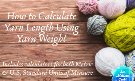 How to Calculate Yarn Length by Weight